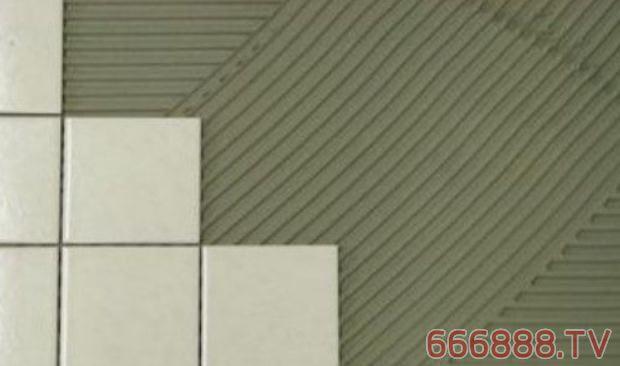 瓷砖铺贴:瓷砖胶粘贴瓷砖,越厚越牢?